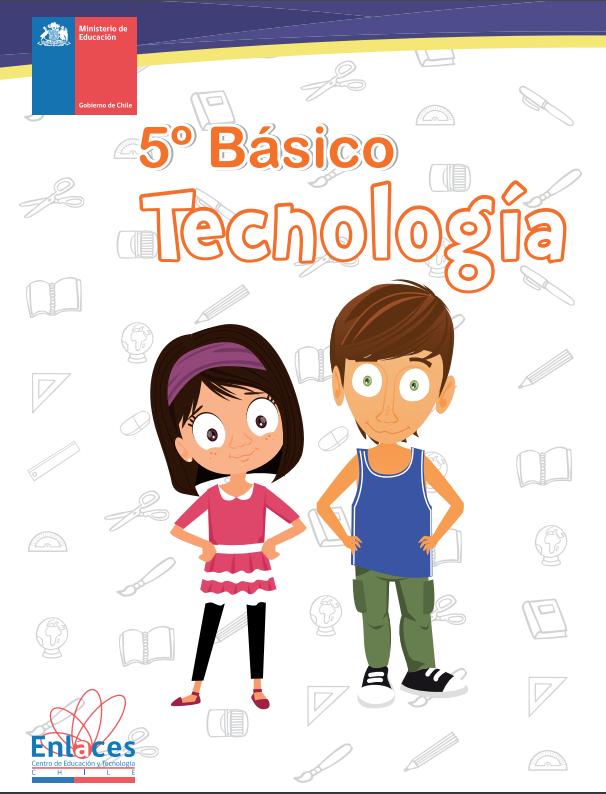 Tecnologia Quinto 5 º Basico