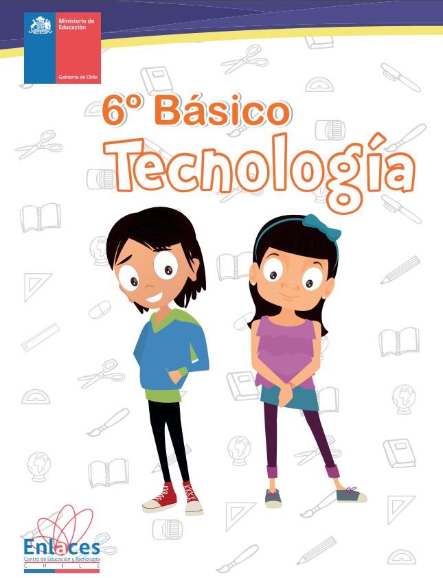 Tecnologia Sexto 6 º Basico