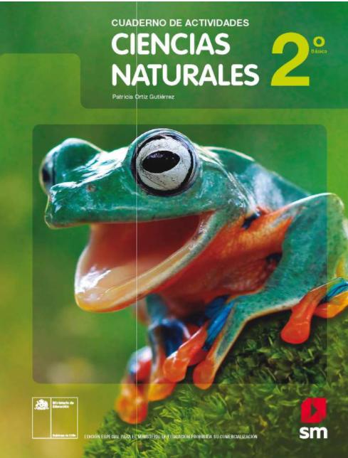 Cuaderno de Actividades y Ejercicios de Ciencias Naturales 2 Basico 2021
